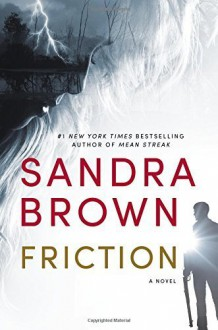Friction (LARGE PRINT HARD-COVER) - SANDRA BROWN