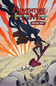 Adventure Time: Seeing Red - Kate Leth, Zack Sterling