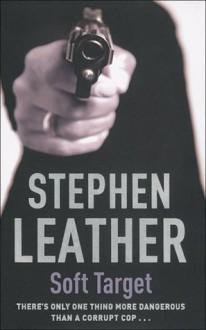 Soft Target - Stephen Leather