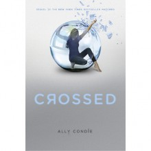 Crossed (Matched, #2) - Ally Condie