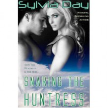 Snaring the Huntress - Sylvia Day