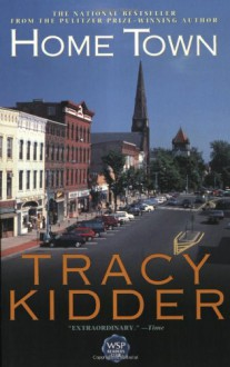 Home Town - Tracy Kidder