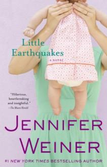 Little Earthquakes: A Novel (Audio) - Jennifer Weiner