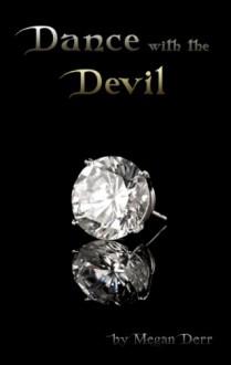 Dance with the Devil - Megan Derr