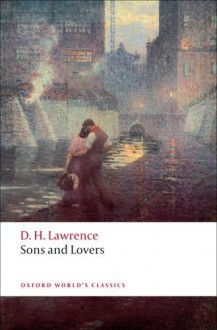 Sons and Lovers - D.H. Lawrence, David Trotter