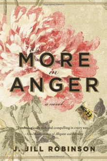 More in Anger - J. Jill Robinson