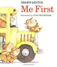 Me First - Helen Lester, Lynn M. Munsinger