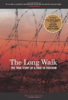 The Long Walk: The True Story of a Trek to Freedom - Slavomir Rawicz