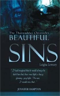 Beautiful Sins: Leigha Lowery - Jennifer Hampton