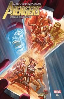 Avengers (2016-) #6 - Mark Waid,Mike Del Mundo,Alex Ross