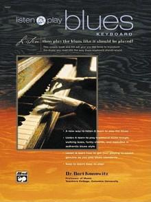 Listen and Play Blues Keyboard: Book & CD - Bert Konowitz