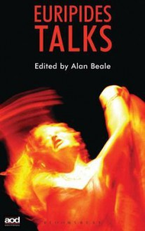 Euripides Talks - Alan Beale