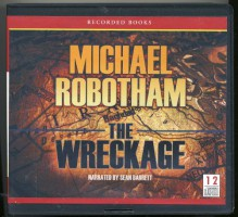 The Wreckage by Michael Robotham Unabridged CD Audiobook - Michael Robotham, Sean Barrett