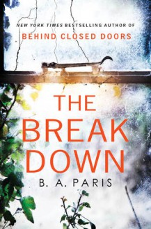 The Breakdown - B. A. Paris
