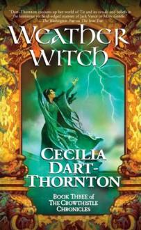 Weatherwitch - Cecilia Dart-Thornton