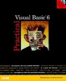 Practical Visual Basic 6 [With CDROM] - Bob Reselman, Richard J. Simon, Richard Peasley