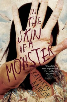 In the Skin of a Monster - Kathryn D. Barker