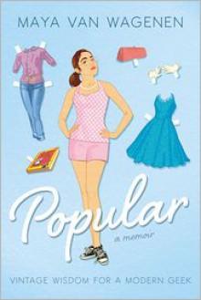 Popular: Vintage Wisdom for a Modern Geek - Maya Van Wagenen