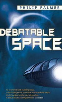 Debatable Space - Philip Palmer