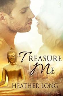 Treasure Me (Love Thieves #2) - Heather Long