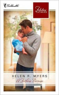 A Father's Promise - Helen R. Myers