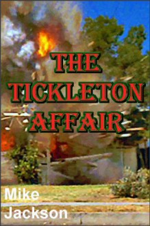 The Tickleton Affair (Janitors Book 5) - Mike Jackson