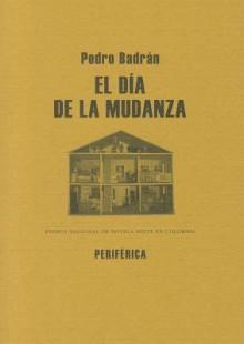 El dia de la mudanza - Pedro Badrán