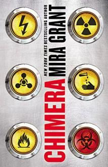 Chimera (Parasitology) - Mira Grant