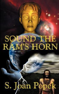 Sound the RAM's Horn - S. Joan Popek