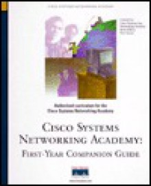 Cisco Systems Networking Academy: First-Year Companion Guide [With CDROM] - Vito Amato