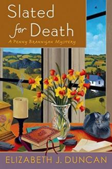 Slated for Death: A Penny Brannigan Mystery - Elizabeth J. Duncan
