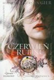 Czerwień Rubinu - Kerstin Gier, Agata Janiszewska