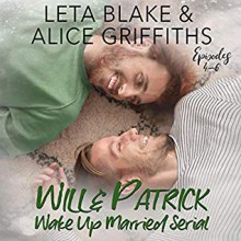 Wake Up Married serial, Episodes 4-6 (Volume 2) - Alice Griffiths, Leta Blake, a. K. A. John Fahey, founding father of the solo steel-string guitar) Dale Miller (Reinventing the Steel - The continuing saga of /Blind Joe death