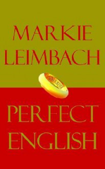 Perfect English - Marion Leimbach