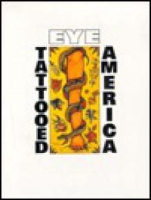 Eye Tattooed America - Donald Edward Hardy