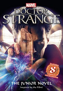 Marvel's Doctor Strange: The Junior Novel - Marvel Comics