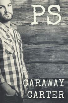 PS - Caraway Carter