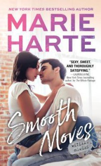 Smooth Moves (Veteran Movers #2) - Marie Harte