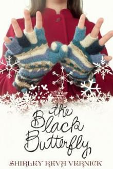 The Black Butterfly - Shirley Reva Vernick