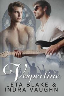 Vespertine - Indra Vaughn,Leta Blake