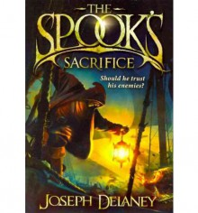 Spook's Sacrifice - Joseph Delaney