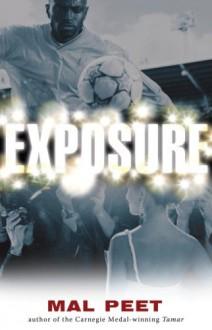 Exposure - Mal Peet