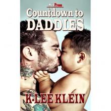 Countdown to Daddies - K-lee Klein
