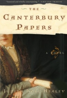 The Canterbury Papers - Judith Koll Healey