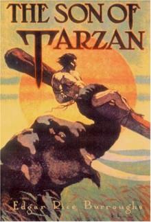The Son of Tarzan - Edgar Rice Burroughs, J. Allen St. John