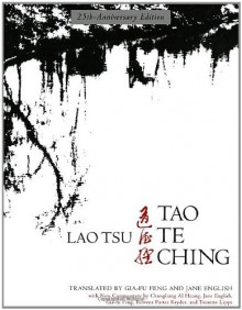 Lao Tsu: Tao Te Ching - Laozi, Gia-Fu Feng, Jane English