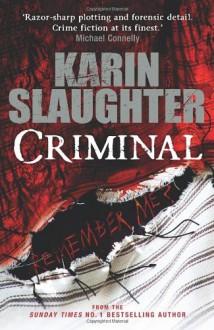 Criminal - Karin Slaughter