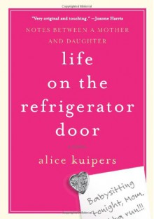 Life on the Refrigerator Door - Alice Kuipers