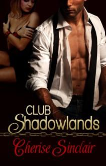 Club Shadowlands - Cherise Sinclair