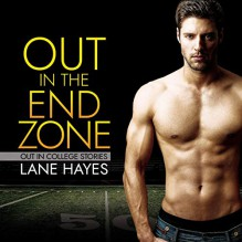 Out in the End Zone - Lane Hayes